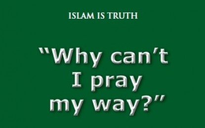4 – Why Can't I Pray My Way?