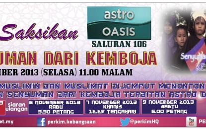 Senyuman Dari Kemboja (Astro Oasis) – 5 November 2013 [11.00 PM]