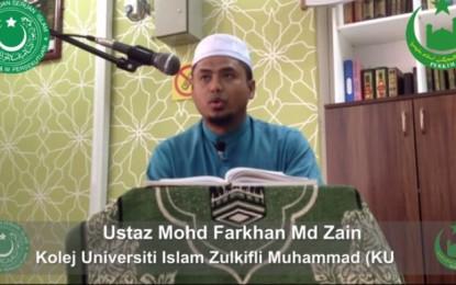 Iman Dan Kehidupan (Siri 29) – Ustaz Mohd Farkhan Md Zain – 19 Disember 2013