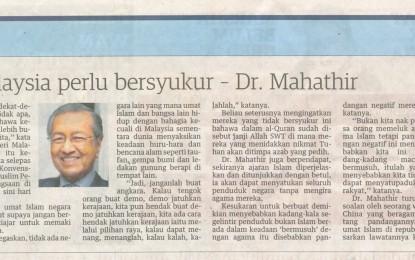 Umat Islam Di Malaysia Perlu Bersyukur – Dr. Mahathir