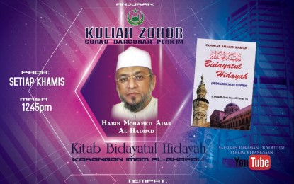 "Kuliah Zohor – Habib Mohamed Alwi Al-Haddad : Siri 21 – ""Adab² Hari Jumaat (Bhg.2)"" 