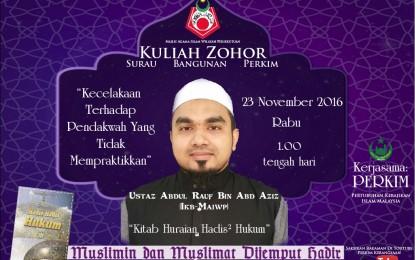 "Ustaz Abdul Rauf – ""Kecelakaan Terhadap Pendakwah Yang Tidak Mempraktikkan"" | 23 November 2016"