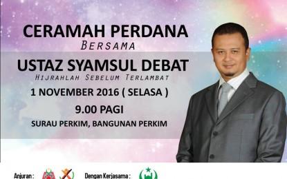 "Ustaz Syamsul Debat: ""Hijrahlah Sebelum Terlambat"" – Surau PERKIM, Jalan Ipoh, KL | 1 November 2016"