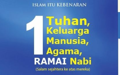 31 – Satu Tuhan, Satu Keluarga, Satu Manusia, Satu Agama, Ramai Nabi