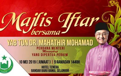 Majlis Iftar PERKIM Bersama YAB Tun Dr Mahathir Mohamad