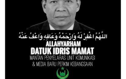 Belasungkawa Allahyarham Datuk Idris Mamat