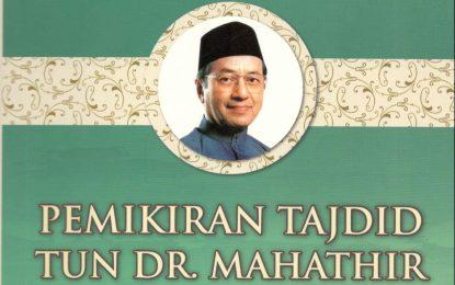 Pemikiran Tajdid Tun Dr. Mahathir