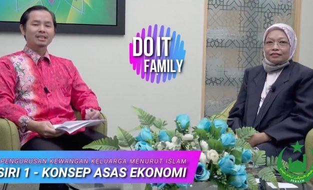 Do It Family: Siri 1 – Konsep Asas Ekonomi : YBhg Pen. Prof Dr Nurliza Haslin Muslim
