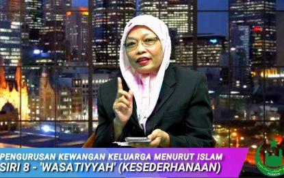 Do It Family: Siri 8 – 'Wasatiyyah' (Kesederhanaan) : YBhg Pen. Prof Dr Nurliza Haslin Muslim